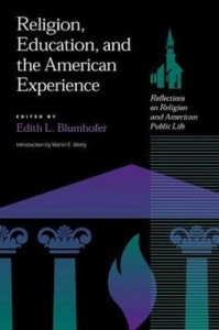 Religion, Education, and the American Experience