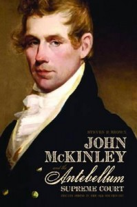John McKinley and the Antebellum Supreme Court