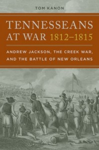 Tennesseans at War, 1812-1815