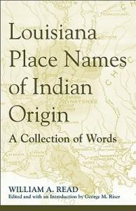Louisiana Place Names of Indian Origin
