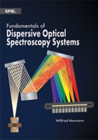 Fundamentals of Dispersive Optical Spectroscopy Systems