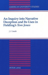 An Inquiry into Narrative Deception and Its Uses in Fielding's Tom Jones