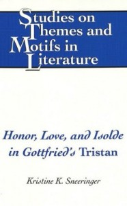 Honor, Love, and Isolde in Gottfried's Tristan