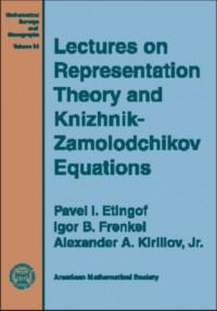 Lectures on Representation Theory and Knizhnik-Zamoldochikov Equations