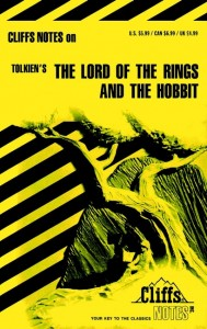 CliffsNotesTM on Tolkien;s The Lord of the Rings & The Hobbit