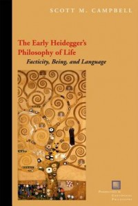 The Early Heidegger's Philosophy of Life