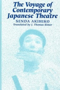 The Voyage of Contemporary Japanese Theatre