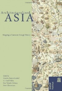 Architecturalized Asia