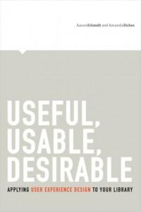 Useful, Usable, Desirable