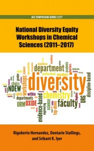 National Diversity Equity Workshops in Chemical Sciences (2011-2017)
