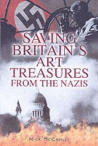 Saving Britain's Art Treasures from Hitler