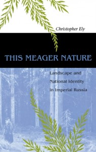 This Meager Nature - Landscape and National Identity in Imperial Russia