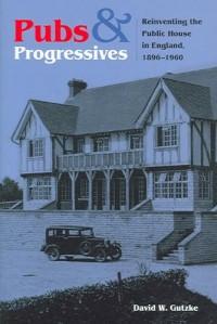 Pubs and Progressives