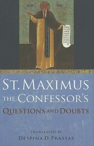 St. Maximus the Confessor's Questions and Doubts