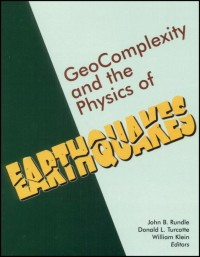 Geocomplexity and the Physics of Earthquakes