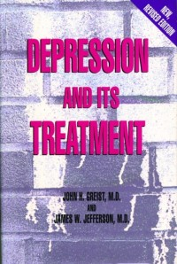 Depression and Its Treatment, Second Edition