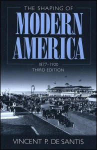 The Shaping of Modern America