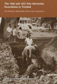 The 1946 and 1953 Yale University Excavations in Trinidad - V92
