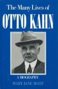 The Many Lives of Otto Kahn