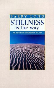 Stillness is the way