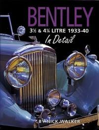 Bentley 3 1/2 & 4 1/4 Litre 1933-40 in Detail