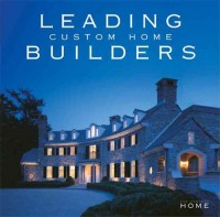 Leading Custom Home Builders