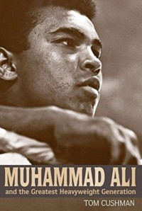 Muhammad Ali and the Greatest Heavyweight Generation