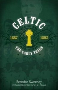 Celtic: The Early Years