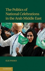 Politics of National Celebrations in the Arab Middle East
