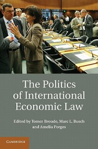 Politics of International Economic Law