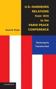 U.S.-Habsburg Relations from 1815 to the Paris Peace Confere
