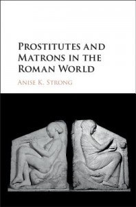 Prostitutes and Matrons in the Roman World