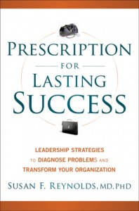 Prescription for Lasting Success