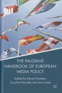 The Palgrave Handbook of European Media Policy