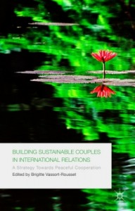 Building Sustainable Couples in International Relations
