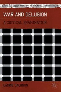 War and Delusion