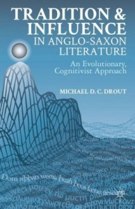 Tradition and Influence in Anglo-Saxon Literature