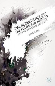 Civil Disobedience and the Politics of Identity