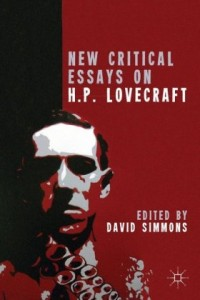 New Critical Essays on H. P. Lovecraft