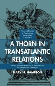 A Thorn in Transatlantic Relations