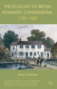 The Ecology of British Romantic Conservatism, 1790-1837