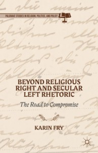 Beyond Religious Right and Secular Left Rhetoric