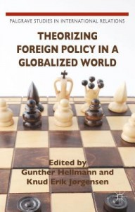 Theorizing Foreign Policy in a Globalized World