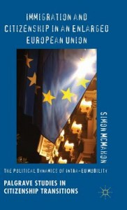 Immigration and Citizenship in an Enlarged European Union