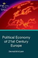 Political Economy of 21st Century Europe