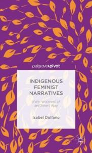 Indigenous Feminist Narratives