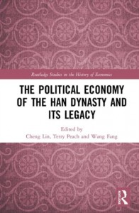 The Political Economy of the Han Dynasty and Its Legacy