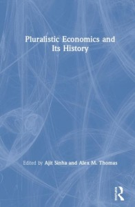 Pluralistic Economics and Its History