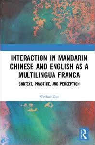 Interaction in Mandarin Chinese and English as a Multilingua Franca