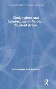 Conjunctions and Interjections in Modern Standard Arabic